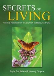 Secrets Of Living Eternal Fountain Of Inspiration In Bhagavad Gita Book PDF