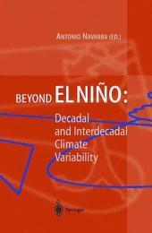 Beyond El Niño: Decadal and Interdecadal Climate Variability