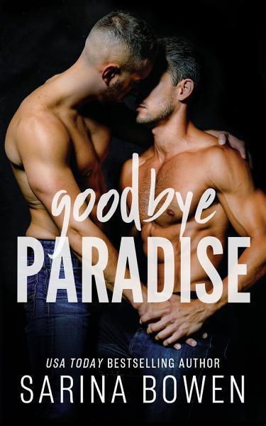 Download Goodbye Paradise Book