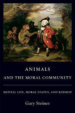 Animals and the Moral Community PDF