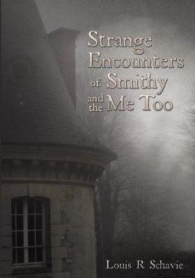 Strange Encounters of Smithy and the Me Too PDF