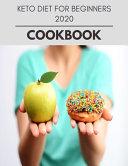 Keto Diet For Beginners 2020 Cookbook Book PDF