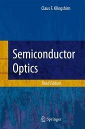 Semiconductor Optics: Edition 3
