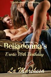Belladonna's Erotic 18th Birthday