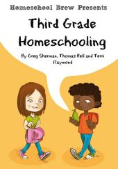 Third Grade Homeschooling: Math, Science and Social Science Lessons, Activities, and Questions