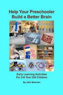 Help Your Preschooler Build a Better Brain