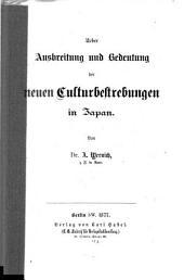 Ueber Ausbreitung und Bedeutung der neuen Culturbestrebungen in Japan