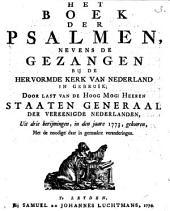 Het boek der psalmen, nevens de gezangen bij de Hervormde Kerk van Nederland in gebruik: Volume 1