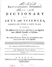 Encyclopædia Britannica: or, A dictionary of arts and sciences, compiled by a society of gentlemen in Scotland [ed. by W. Smellie].