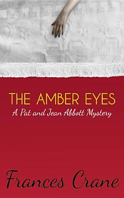 The Amber Eyes PDF