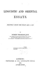 Linguistic and Oriental Essays: Written from the Year 1870 to 1901