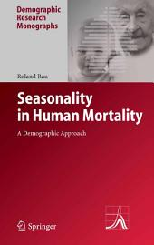 Seasonality in Human Mortality: A Demographic Approach