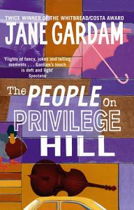 The People On Privilege Hill Book