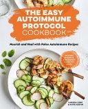 The Easy Autoimmune Protocol Cookbook Book