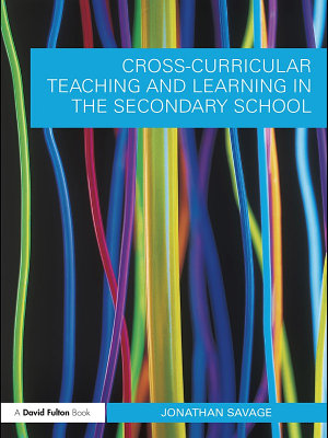 Cross Curricular Teaching and Learning in the Secondary School PDF