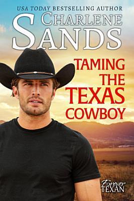 Taming the Texas Cowboy PDF
