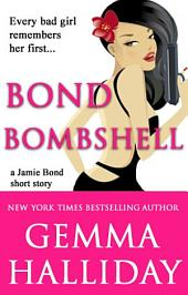 Bond Bombshell: a Jamie Bond short story