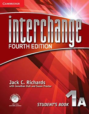 Interchange Level 1 Student s Book A with Self study DVD ROM PDF