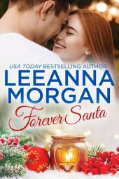 Forever Santa: A Montana Brides Christmas Novella (Montana Brides, Book 5)