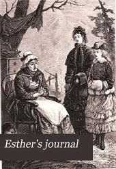 Esther's journal; or, A tale of Swiss pension life, by a resident, with a preface by miss Whately
