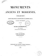 Monuments Anciens et Modernes. Tome Quatrieme.