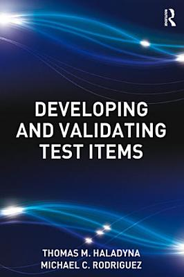 Developing and Validating Test Items PDF