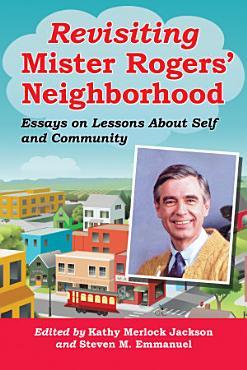 Revisiting Mister Rogers    Neighborhood PDF