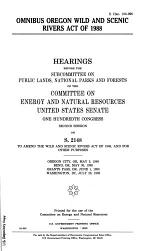 Omnibus Oregon Wild and Scenic Rivers Act of 1988