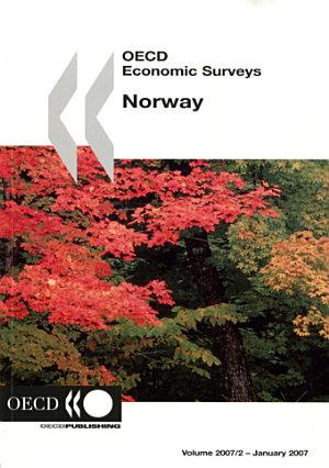 OECD Economic Surveys  Norway 2007 PDF