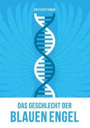 Das Geschlecht der Blauen Engel PDF