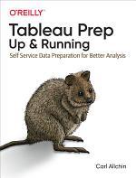 Tableau Prep: Up & Running