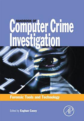 Handbook of Computer Crime Investigation