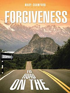 Signposts on the Road to Forgiveness Book