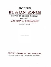 Modern Russian Songs: Alpheraky to Moussorgsky