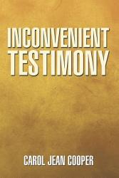 Inconvenient Testimony Book PDF