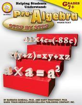 Helping Students Understand Pre-Algebra, Grades 7 - 8