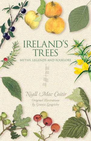 Ireland's Trees – Myths, Legends & Folklore