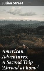 American Adventures: A Second Trip 'Abroad at home'