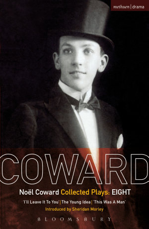 Coward Plays: 8