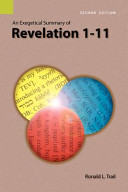 An Exegetical Summary of Revelation 1 11  2nd Edition