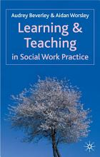 Learning and Teaching in Social Work Practice PDF