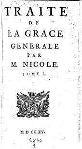 Traite de la grace generale: Volume 1