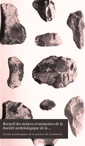 Recueil des notices et mémoires de la Société archélologique de la province de Constantine: Volume35