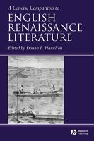 A Concise Companion to English Renaissance Literature PDF