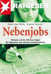 Nebenjobs: Minijobs und die 400-Euro-Regel ? Ein Wegweiser zum sicheren Zusatzverdienst