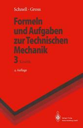 Formeln und Aufgaben zur Technischen Mechanik: Kinetik, Ausgabe 4