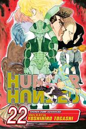 Hunter x Hunter, Vol. 22: 8:, Part 1
