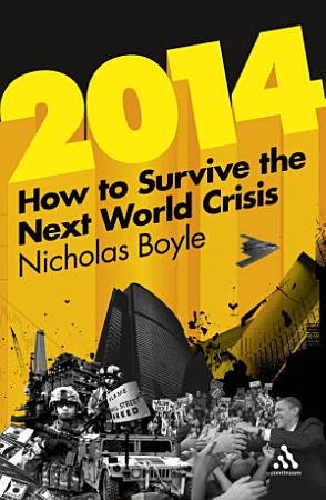 2014  How to Survive the Next World Crisis PDF