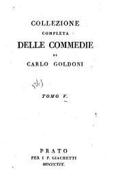 Collezione completa delle commedie: Volume 5
