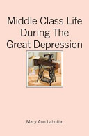 Middle Class Life During the Great Depression PDF